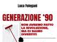 """""""Generazione '90"""". Militanza politica e passione nel primo libro di Luca Folegani"""